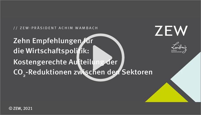 Zehn Empfehlungen für die Wirtschaftspolitik: ZEW-Präsident Achim Wambach zu den EU-Klimazielen